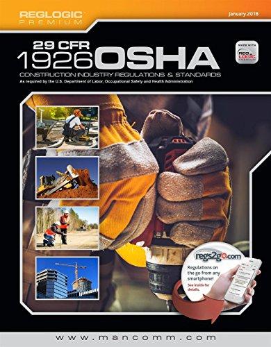 29 CFR Part 1926 OSHA Construction Standards & Regulations, January 2018
