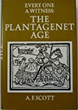 The Plantagenet Age, A. F. Scott, 0690010028