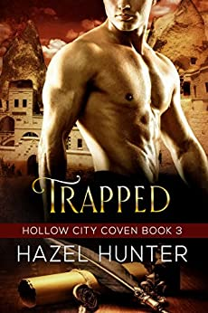 Trapped (Book 3 of Hollow City Coven): A Serial MMF Paranormal Romance by [Hunter, Hazel]