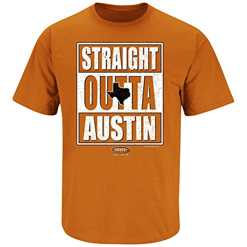 Texas Football Fans. Straight Outta Austin. Texas Orange T Shirt (Sm-5X) (Large)