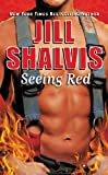Seeing Red (Firefighters Book 3)