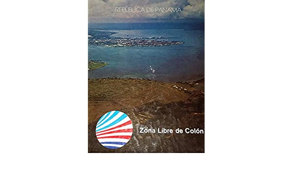 Zona Libre De Colon (Republica De Panama): Photographer-Arte Foto Internacional: Amazon.com: Books