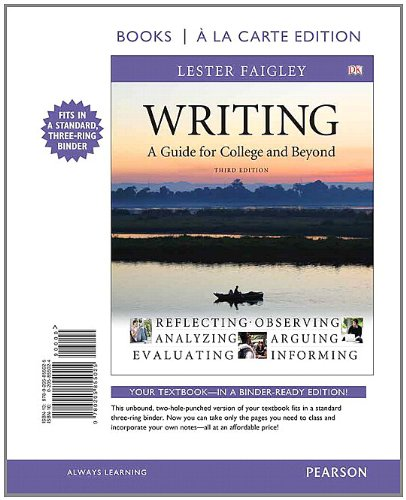 Writing: A Guide for College and Beyond, Books a la Carte Edition (3rd Edition)