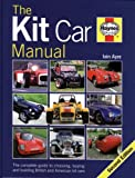 The Kit Car Manual, Iain Ayre, 1844255212