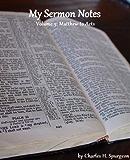 My Sermon Notes: Volume 3 - Matthew to Acts
