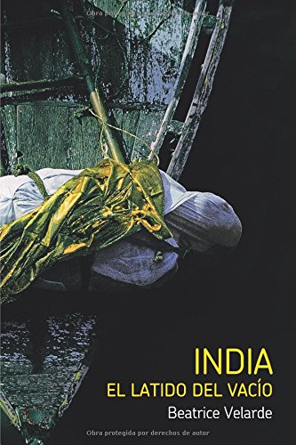 INDIA. EL LATIDO DEL VACIO