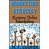 MARKETING STRATEGY: Business Online Marketing for Facebook, Twitter, Google +, LinkedIn, Tumblr, Path and Eventbrite