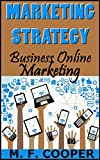 MARKETING STRATEGY: Business Online Marketing for Facebook, Twitter, Google +, LinkedIn, Tumblr, Path and Eventbrite offers