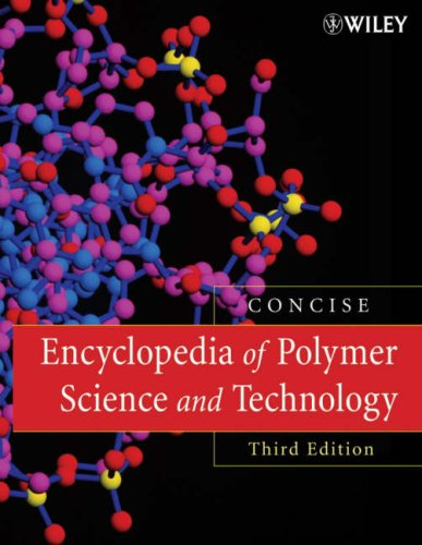 Encyclopedia of Polymer Science and Technology, Concise