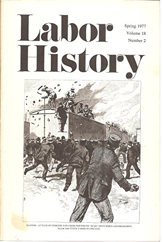 Labor History Volume 18 Number 2 Spring 1977