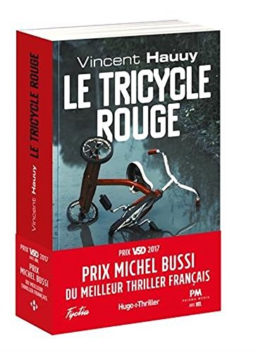 Le Tricycle Rouge -  Prix Michel Bussi Du Meilleur Thriller Francais  French Edition