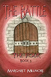 The Battle: The Four Series - Book III