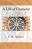 A Life of Character
