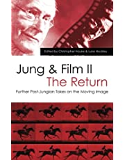 Jung and Film II: The Return: Further Post-Jungian Takes on the Moving Image