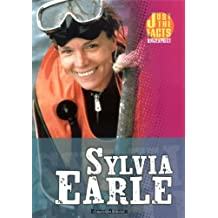 Sylvia Earle (Just the Facts Biographies)