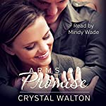 Arms of Promise | Crystal Walton
