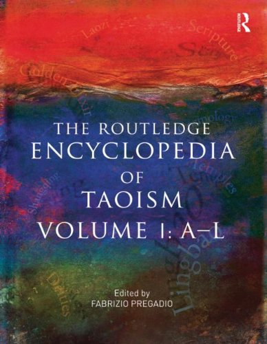 The Routledge Encyclopedia of Taoism: Volume One: A-l