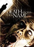 Death Knows Your Name (Director's Cut)