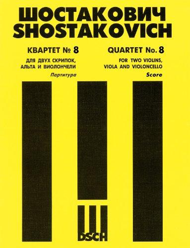 Shostakovich: String Quartet No. 8, Op. 110 [Score]