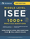Middle Level ISEE: 1000+ Practice Questions