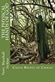 The Child Brides of Christ, Terri Marshall Sickler, 1492919675