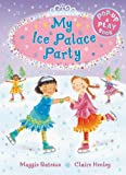 img - for My Ice Palace Party: A Pop-up and Play Book book / textbook / text book