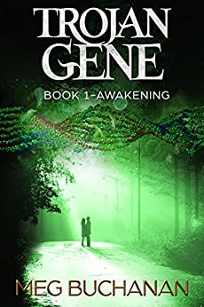 Trojan Gene - Book 1: Awakening by [Buchanan, Meg]