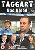 Taggart - Bad Blood [DVD] by Blythe Duff
