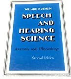 img - for Speech & Hearing Science: Anatomy & Physiology book / textbook / text book
