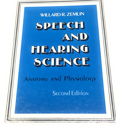 Speech & Hearing Science: Anatomy & Physiology