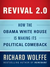 Revival 2.0: How the Obama White House Is Making Its Political Comeback (Kindle Single)