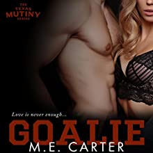 Goalie Audiobook by M.E. Carter Narrated by Alexander Cendese, Kirsten Leigh