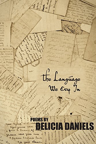 The Language We Cry In by Stephen F. Austin University Press