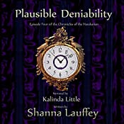 Plausible Deniability: Book Four of The Chronicles of the Harekaiian | Shanna Lauffey