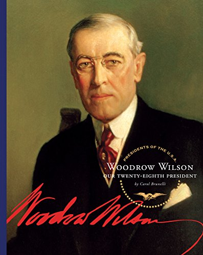 Woodrow Wilson (Presidents of the U.S.A.)