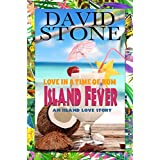 Island Fever: Love In A Time Of Rum