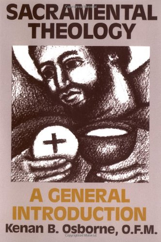 Sacramental Theology: A General Introduction ()