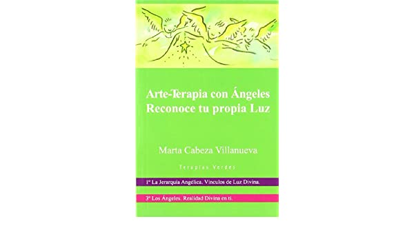 ARTE-TERAPIA CON ANGELES + DVD: Marta Cabeza: 9788496707511: Amazon.com: Books