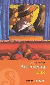 Au cinéma Lux par Teisson