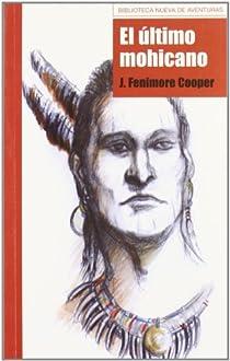 El último mohicano par James Fenimore Cooper
