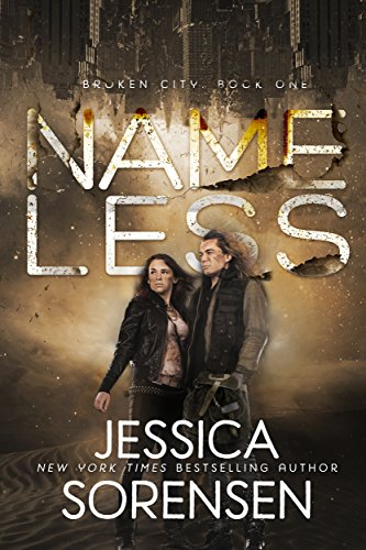 Nameless (Broken City Book 1) by [Sorensen, Jessica]