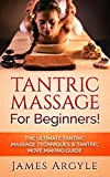 tantric massage for beginners the ultimate tantric massage techniques tantric move making guide massage tantric kamasutra reflexology chakras