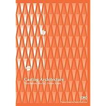 Casting Architecture: Ventilation Blocks