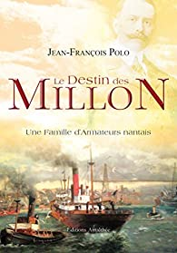 Le Destin des Millon par Jean-François Polo