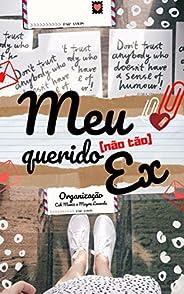 Meu (Não Tão) Querido Ex: Antologia