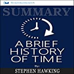 Summary: A Brief History of Time: From the Big Bang to Black Holes | Readtrepreneur Publishing