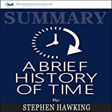 Summary: A Brief History of Time: From the Big Bang to Black Holes Audiobook by Readtrepreneur Publishing Narrated by Jack Nolan