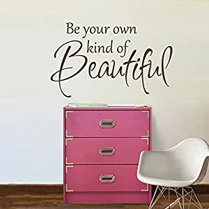 Inspirational Decal Be Your Own Kind of Beautiful Wall Words Sticker Vinyl Wall Decal Quote (Brown, Medium)
