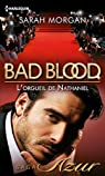 Bad blood, tome 1 : L'orgueil de Nathaniel par Morgan