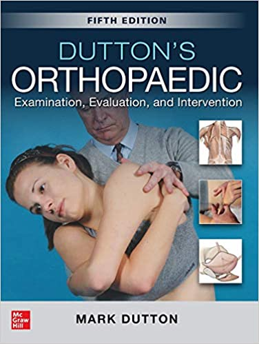 Dutton's Orthopaedic: Examination, Evaluation and Intervention, Fifth Edition - Original PDF